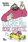 L'ogre au pull rose griotte par Brunet