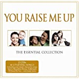 You Raise Me Up - The Essential Collection 2010