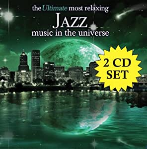 Ultimate Most Relaxing Jazz Music in Universe by Various ... Relaxing Jazz Music