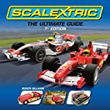 img - for Scalextric: The Ultimate Guide 7th Edition book / textbook / text book