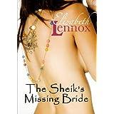 The Sheik's Missing Bride ~ Elizabeth Lennox