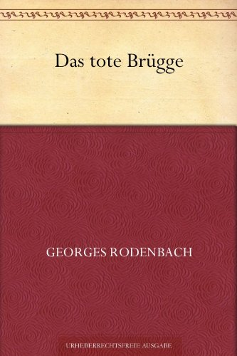 das-tote-brugge-german-edition
