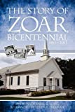 img - for The Story of Zoar Bicentential 1811 - 2011 book / textbook / text book