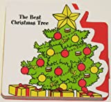 The Best Christmas Tree Christmas Loveables Board Book