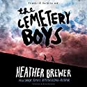 The Cemetery Boys Audiobook by Heather Brewer Narrated by Kirby Heyborne