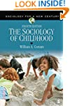 The Sociology of Childhood (Sociology...
