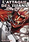 L'Attaque des Titans, tome 1 par Isayama