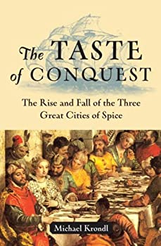 "Cover of ""The Taste of Conquest: The Rise..."