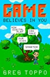 The Game Believes in You: How Digital...