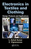img - for Electronics in Textiles and Clothing: Design, Products and Applications book / textbook / text book