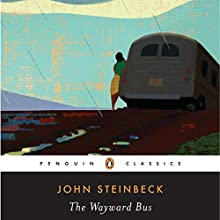 The Wayward Bus (       UNABRIDGED) by John Steinbeck, Gary Schamhorst - introduction Narrated by Richard Poe