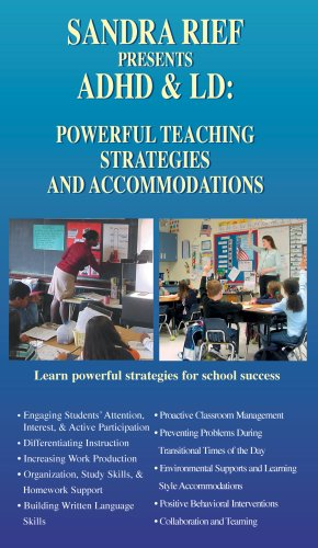 ADHD & LD: Powerful Teaching Strategies and Accommodations