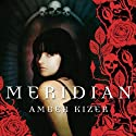 Meridian Audiobook by Amber Kizer Narrated by Khristine Hvam