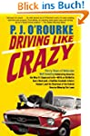 Driving Like Crazy: Thirty Years of V...