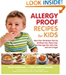 Allergy Proof Recipes for Kids: More...
