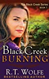img - for Black Creek Burning (The Black Creek Series, Book 1) (Volume 1) book / textbook / text book