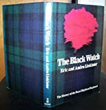 Black Watch: History of the Royal Highland Regiment (0214200833) by Linklater, Eric
