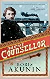 The State Counsellor: Further Adventures of Fandorin (Erast Fandorin 6) (0297848232) by Akunin, Boris