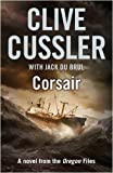 Clive Cussler Corsair (Oregon Files 6)