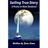 Sailing True Story : 3 Pratts in New Zealandby Jerry Cann