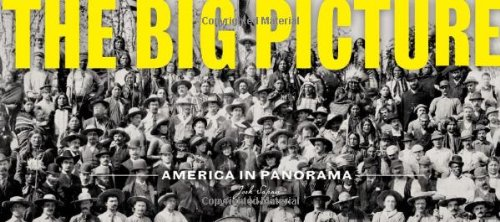 The Big Picture America in Panorama /Anglais