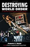 Destroying World Order: U.S. Imperial...