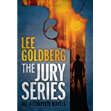 The Jury Series (Four Complete Novels) ~ Lee Goldberg