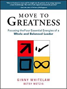 "Cover of ""Move to Greatness: Focusing the..."