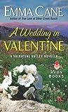 A Wedding in Valentine: A Valentine Valley Novella