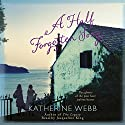 A Half Forgotten Song (       UNABRIDGED) by Katherine Webb Narrated by Jacqueline King