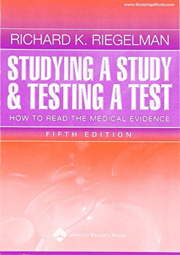 Studying a Study and Testing a Test: How to Read the Medical Evidence (Core Handbook Series in Pediatrics)