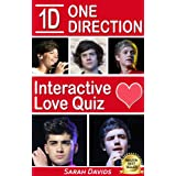 One Direction: 1D Interactive Love Quiz (Interactive Quiz Books, Trivia Games & Puzzles all with Automatic Scoring) ~ Sarah Davids