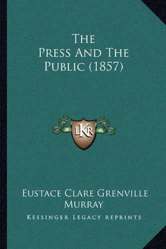 The Press and the Public (1857)