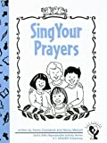 Sing Your Prayers: Primary (God's Gifts Series)
