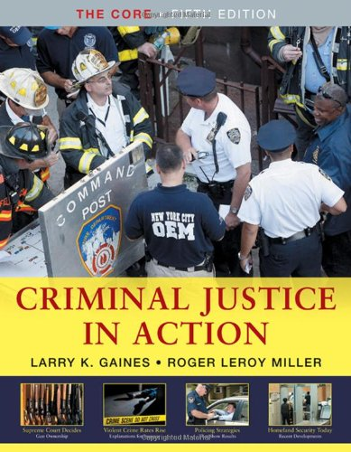 Criminal Justice in Action: The Core (Available Titles...
