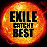 EXILE CATCHY BEST