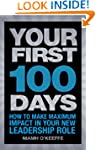 Your First 100 Days: How to make maxi...