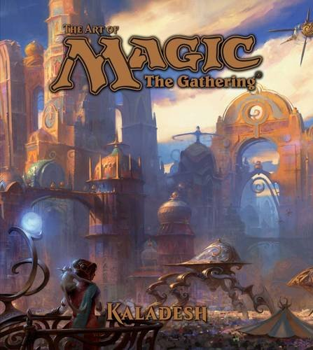 The Art of Magic: The Gathering – Kaladesh