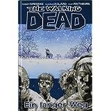 """The Walking Dead 2: Ein langer Wegvon """"Andreas Mergenthaler"""""""
