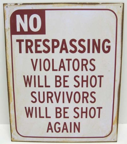 No Trespassing Vintage Look Metal Sign Aged