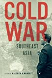 img - for Cold War Southeast Asia book / textbook / text book