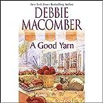 A Good Yarn | Debbie Macomber