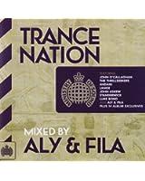 Trance Nation / Mixed By Ali and Fila