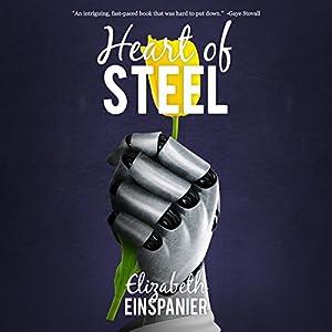Heart of Steel Hörbuch