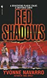 Red Shadows (0553577492) by Navarro, Yvonne