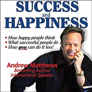 Success and Happiness | [Andrew Matthews]