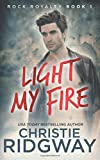 Light My Fire (Rock Royalty) (Volume 1)