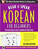 img - for Read and Speak Korean for Beginners with Audio CD, 2nd Edition (Read & Speak for Beginners) by Shin, Sunjeong (2011) Paperback book / textbook / text book