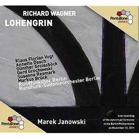 Lohengrin: Act III Scene 3: Mein lieber Schwan! (Lohengrin, The King, Men, Women, Ortrud, Elsa)