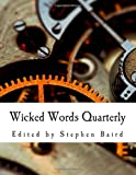 img - for Wicked Words Quarterly: Issue 2 - September 2013 (Volume 1) book / textbook / text book